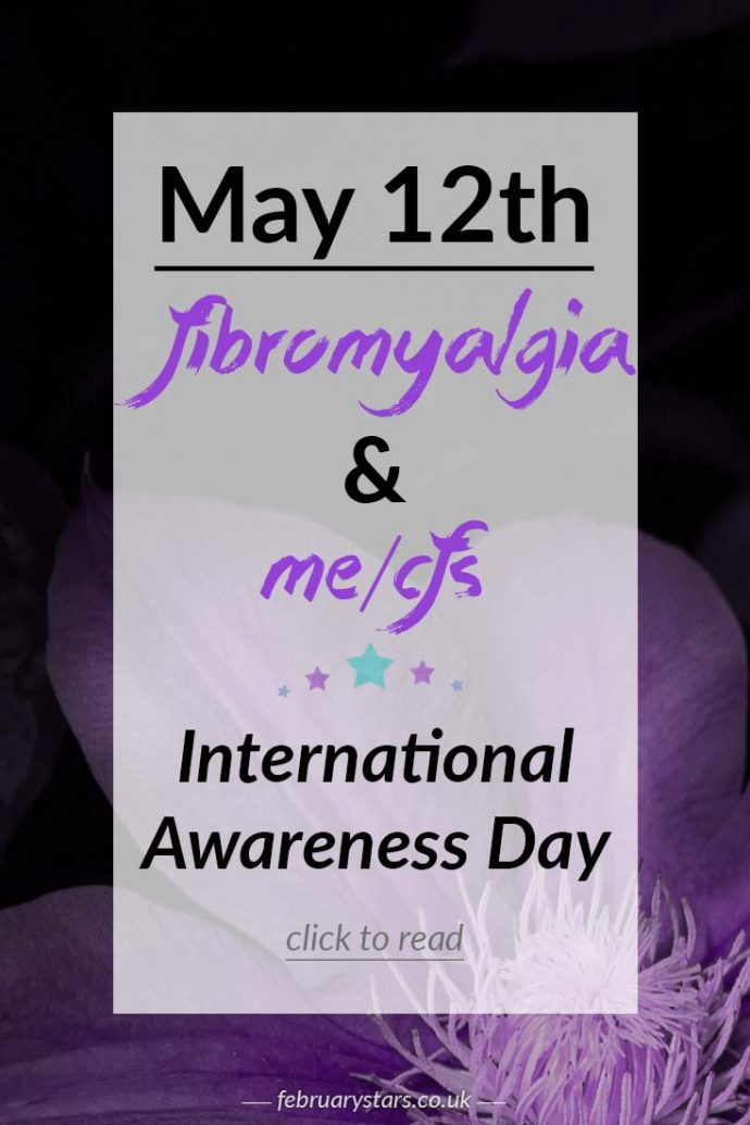 May 12th is International Awareness Day for Fibromyalgia & ME/CFS. Pin to spread awareness or click to read more.