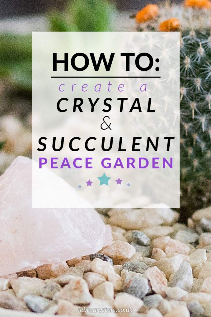 Create a DIY mini peace garden for your home using succulents and crystals. A peaceful, relaxing and meditative space for healing when you are chronically ill.