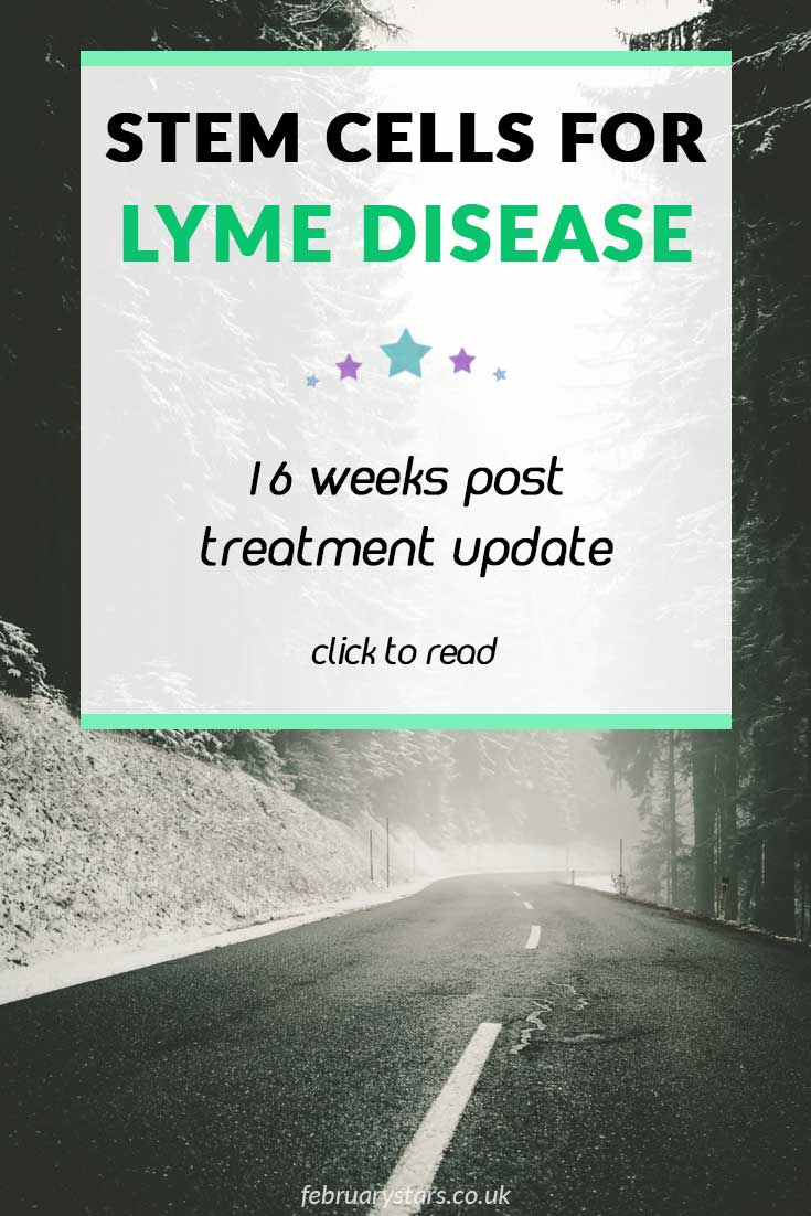Stem cells for Lyme Disease. Read my 16 week post stem cell update. #lymedisease