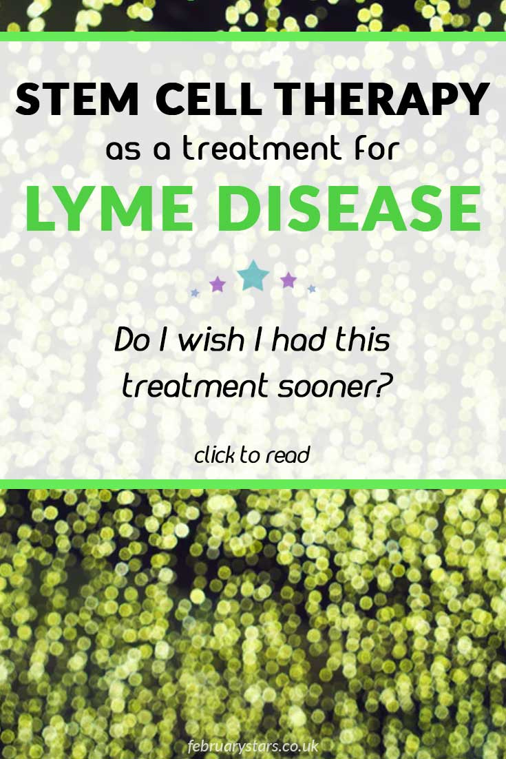 """Pinterest pin reads """"Stem cell therapy as a treatment for Lyme Disease. Do I wish I had this treatment sooner?"""""""
