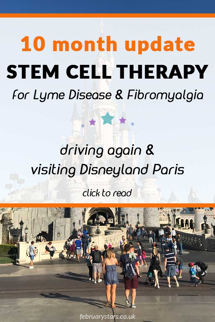 """Pinterest pin reads """"10 month update. Stem cell therapy for Lyme Disease & Fibromyalgia. Driving again & visiting Disneyland Paris."""""""
